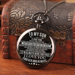 To My Son - Go Forth And Aim For The Skies Pocket Watch