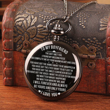To My Boyfriend - I Will Forever And Always Be Yours Pocket Watch