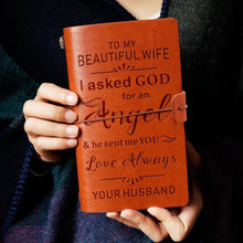 To My Wife I Asked God For An Angle Engraved Leather Journal Diary