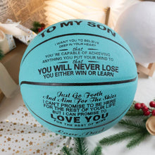 Dad To Son - You Will Never Lose Personalized Basketball