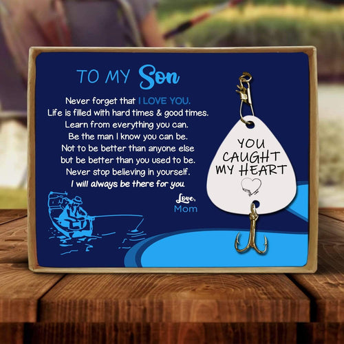 Mom To Son - You Caught My Heart Engraved Fishing Lure