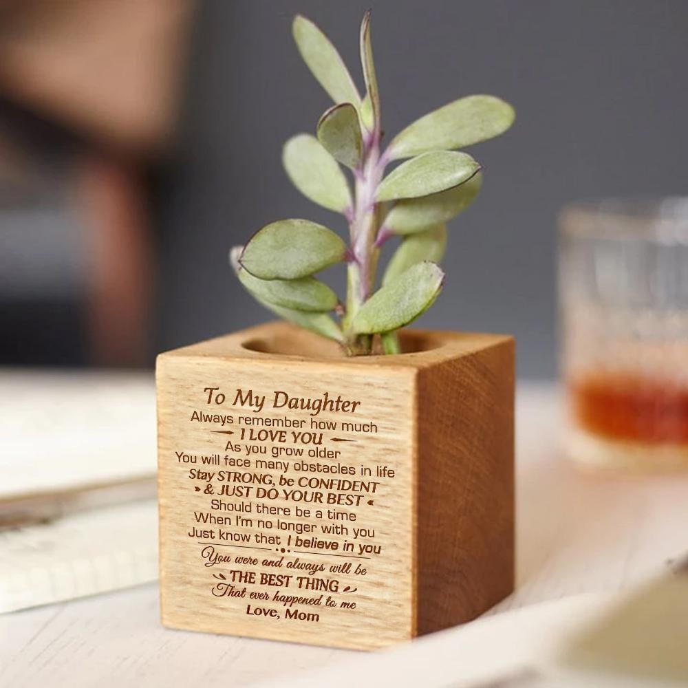 Mom To My Daughter Just Do Your Best Engraved Plant Pot