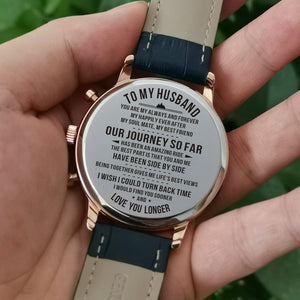To My Husband I Would Find You Sooner Engraved Leather Watch
