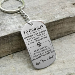 To Our Son We Hope You Will Always Be Safe Engraved Keychain