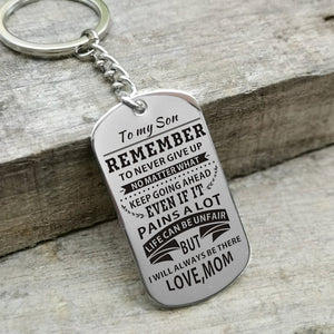 Mom To Son - Remember To Never Give Up Personalized Keychain