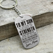 Mom To My Son The Strength of My Love For You Engraved Keychain