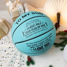 To My Son - Always Hold Your Head Up High Personalized Basketball