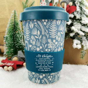 Mom To Daughter - You Are Loved More Ecoffee Cup