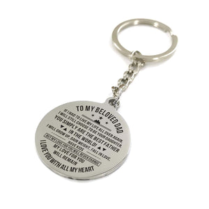 To My Beloved Dad I Love You With All My Heart Engraved Keychain