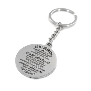 To My Husband Our Journey So Far Engraved Keychain