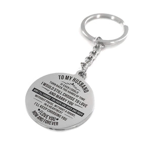 To My Husband I Love You Now And Forever Engraved Keychain