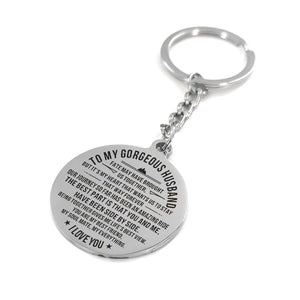 To My Gorgeous Husband I Love You Engraved Keychain