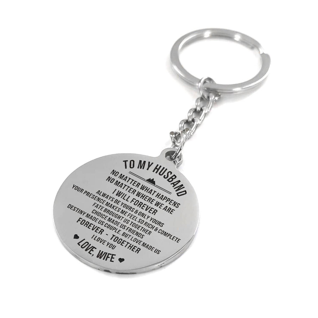 To My Husband I Will Forever Love You Engraved Keychain