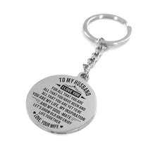 To My Husband You Are My Life Engraved Keychain