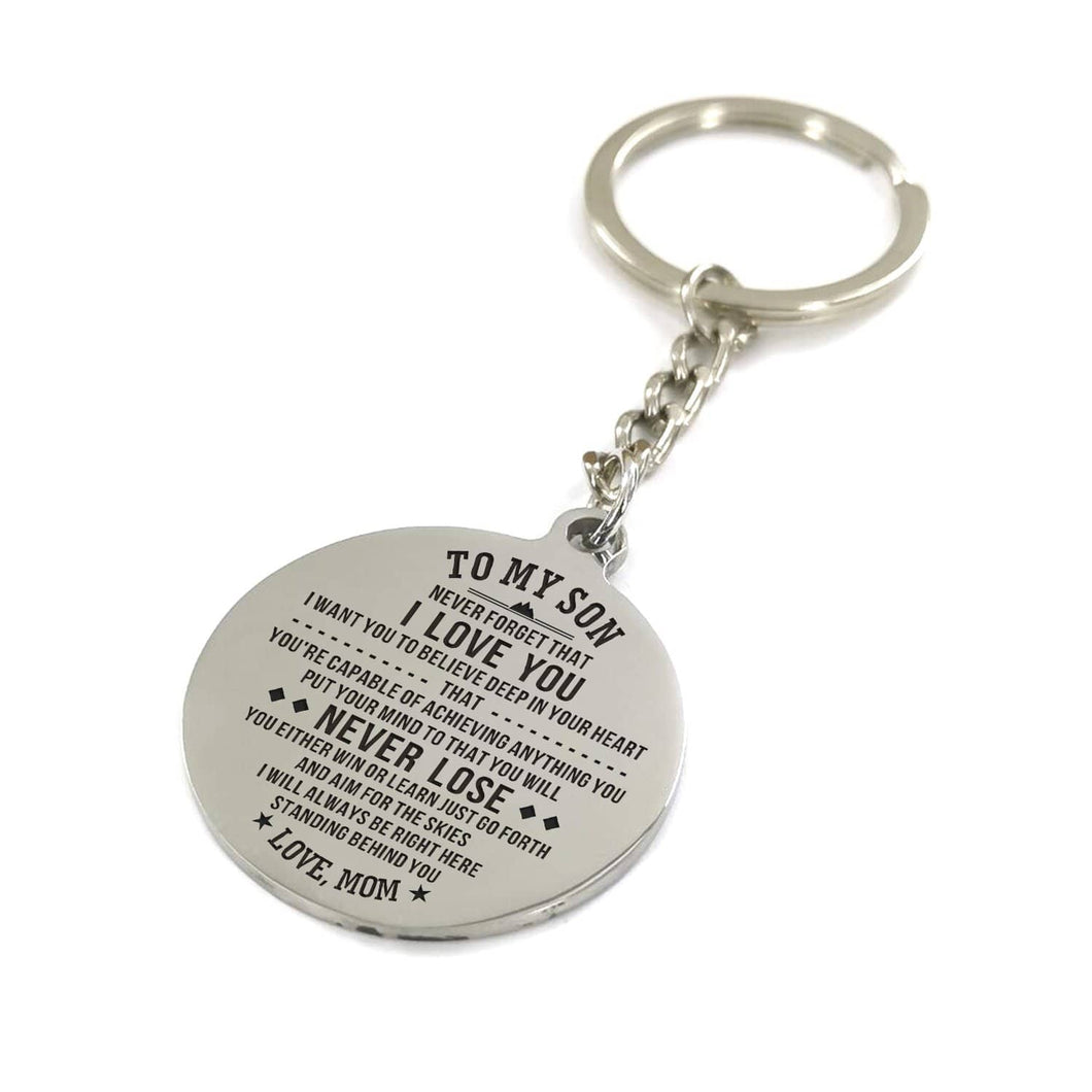 Mom To My Son Never Lose I Will Always Stand Behind You Engraved Keychain