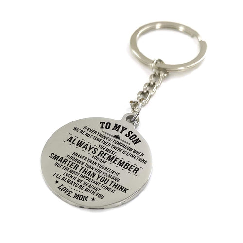 Mom To My Son I Will Always Be With You Engraved Keychain