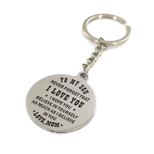 Mom To My Son I Hope You Believe In Yourself Engraved Keychain