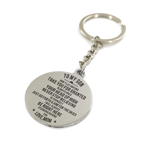 Mom To My Son Never Stop Believing In Yourself Engraved Keychain