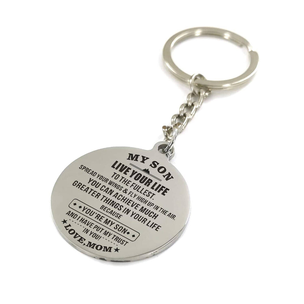 Mom To My Son Live Your Life Engraved Keychain
