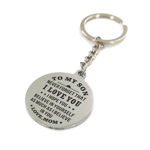 Mom To My Son You Are Capable Of Achieving Anything Engraved Keychain