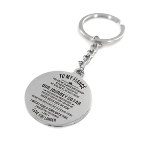 My Fiance Our Journey So Far Engraved Keychain With Love Quotes