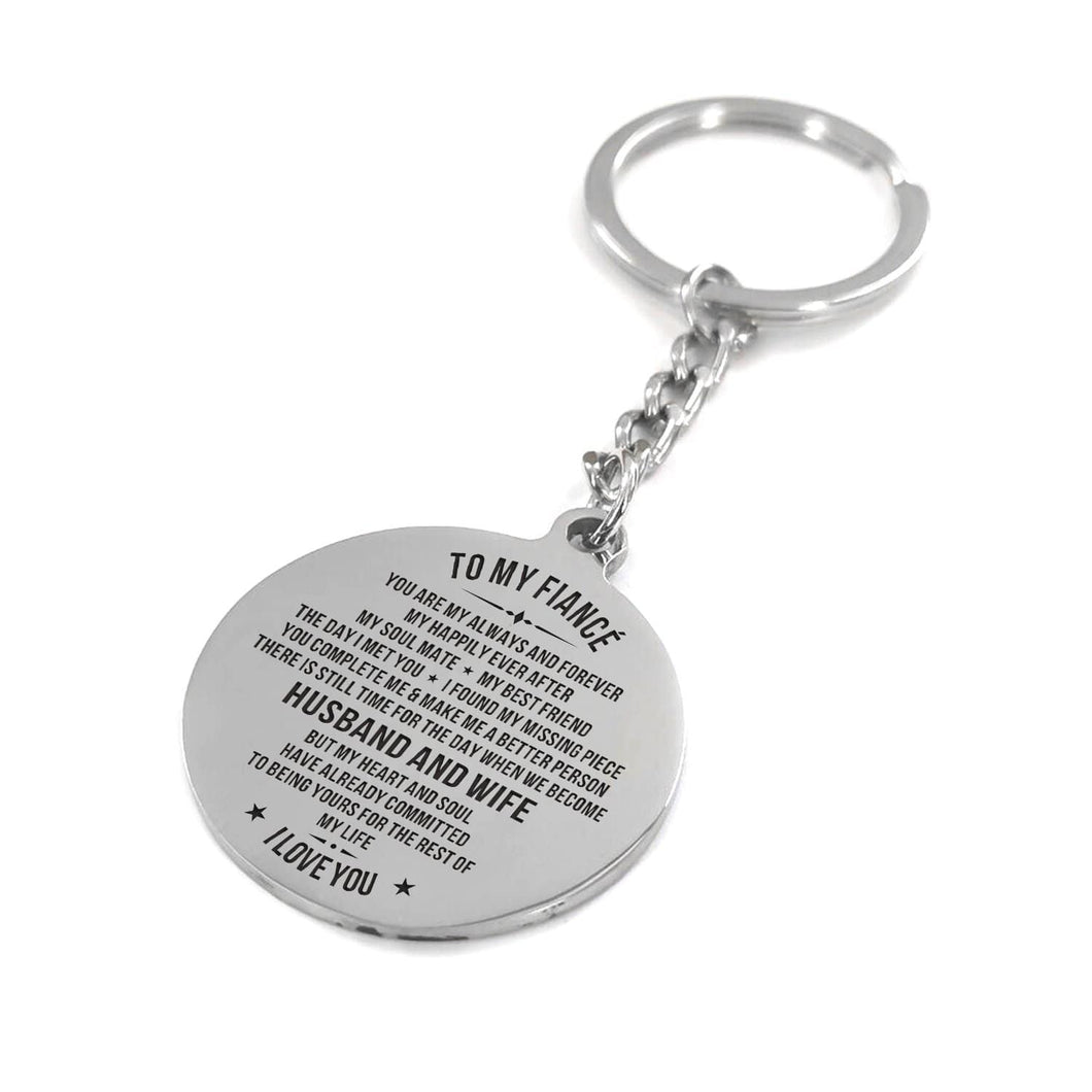 My Fiance I Love You Engraved Keychain With Love Quotes