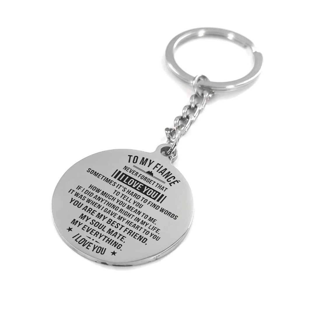 My Fiance You Are My Everything Engraved Keychain With Love Quotes