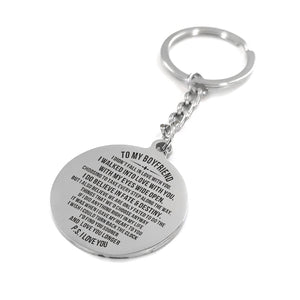 To My Boyfriend I Do Believe In Fate And Destiny Engraved Keychain With Love Quotes