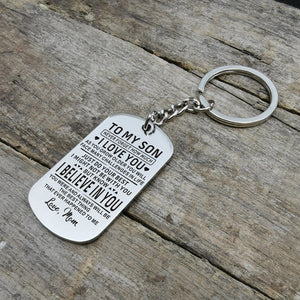 Mom To My Son I Believe In You Engraved Keychain