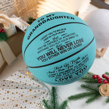 To My Granddaughter - You Will Never Lose Personalized Basketball