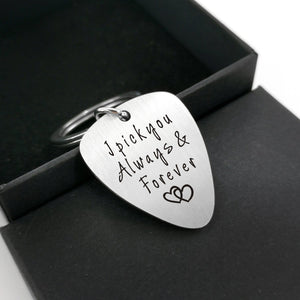 I Pick You Always And Forever - Customized Guitar Pick Keychain