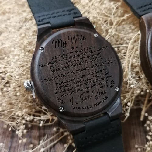 To My Wife - I Love You Always And Forever Engraved Wood Watch