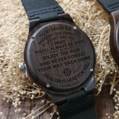Dad To Daughter - I Am Always Here For You Engraved Wood Watch