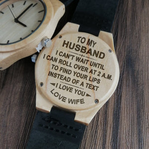 To My Husband - I Can't Wait Engraved Wood Watch
