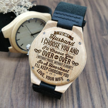 To My Husband I Choose You Wooden Watch