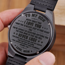 Mom To Son - You Will Never Lose Engraved Wood Watch