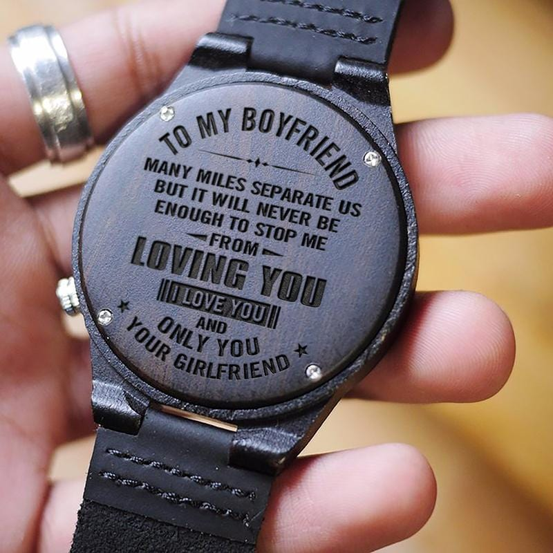 To My Boyfriend - Never Stop Loving You Engraved Wood Watch