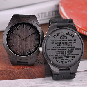 To My Husband I Always Be Yours Engraved Wooden Watch