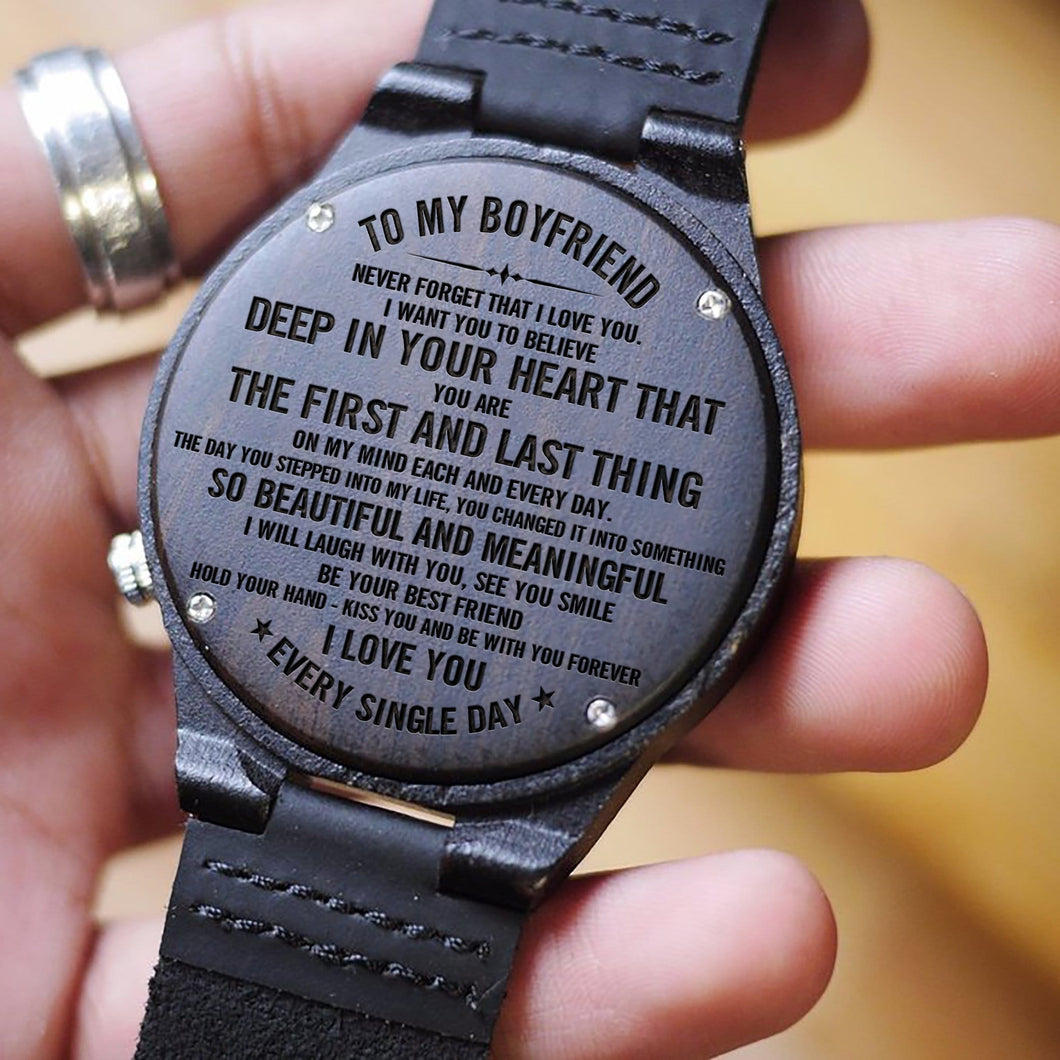 To My Boyfriend - My First And Last Thing Engraved Wood Watch