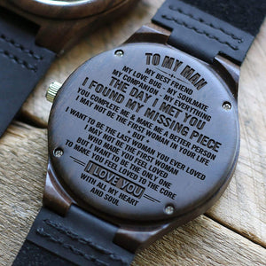 To My Man - I Found My Missing Piece Engraved Wood Watch