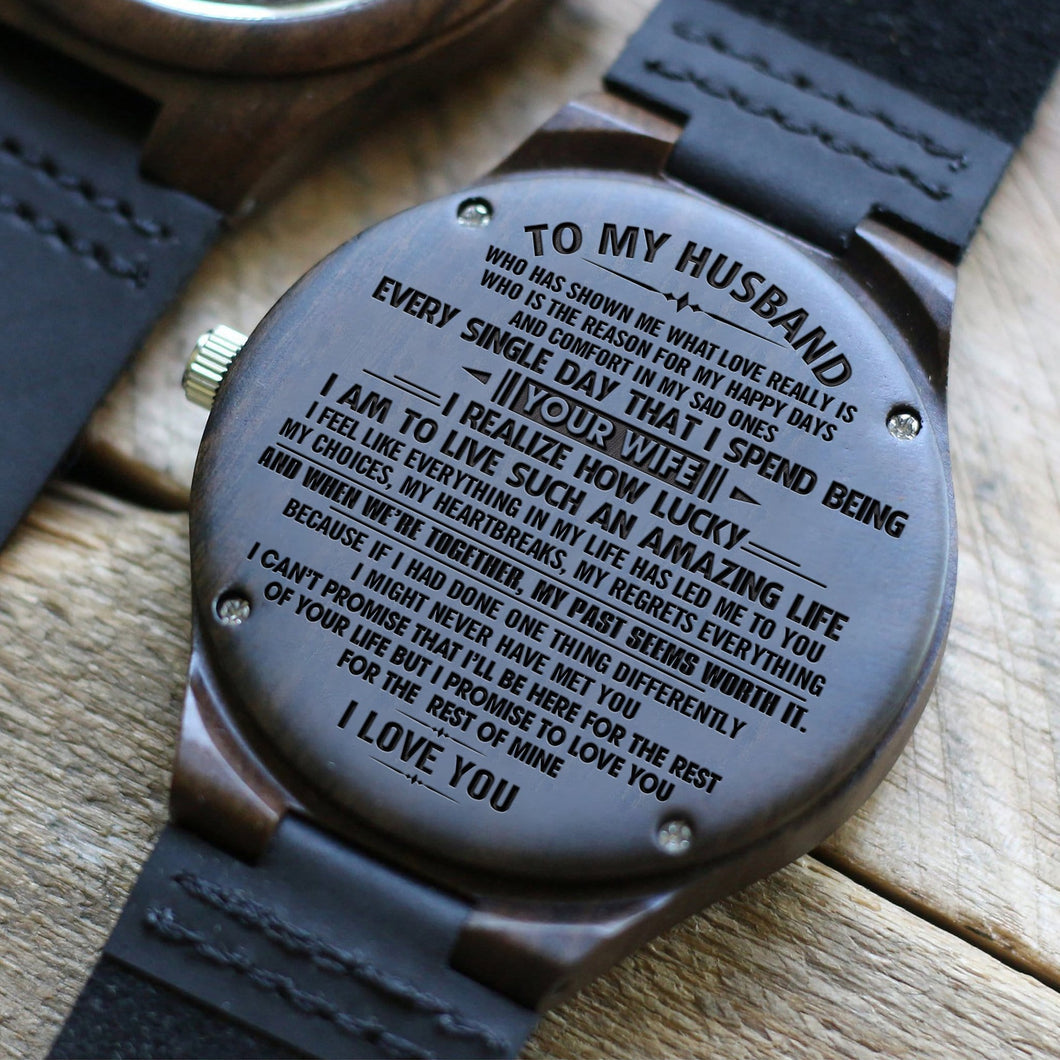 To My Husband - I Love You Every Single Day Engraved Wood Watch
