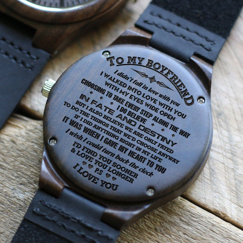 To My Boyfriend My Fate And Destiny Engraved Wooden Watch