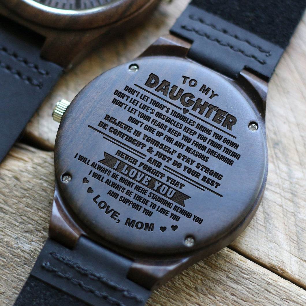 Mom To Daughter - Just Do Your Best Engraved Wood Watch