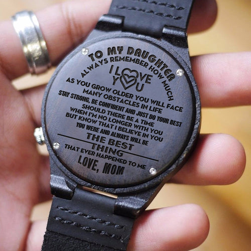Mom To Daughter - You Are The Best Thing Engraved Wood Watch