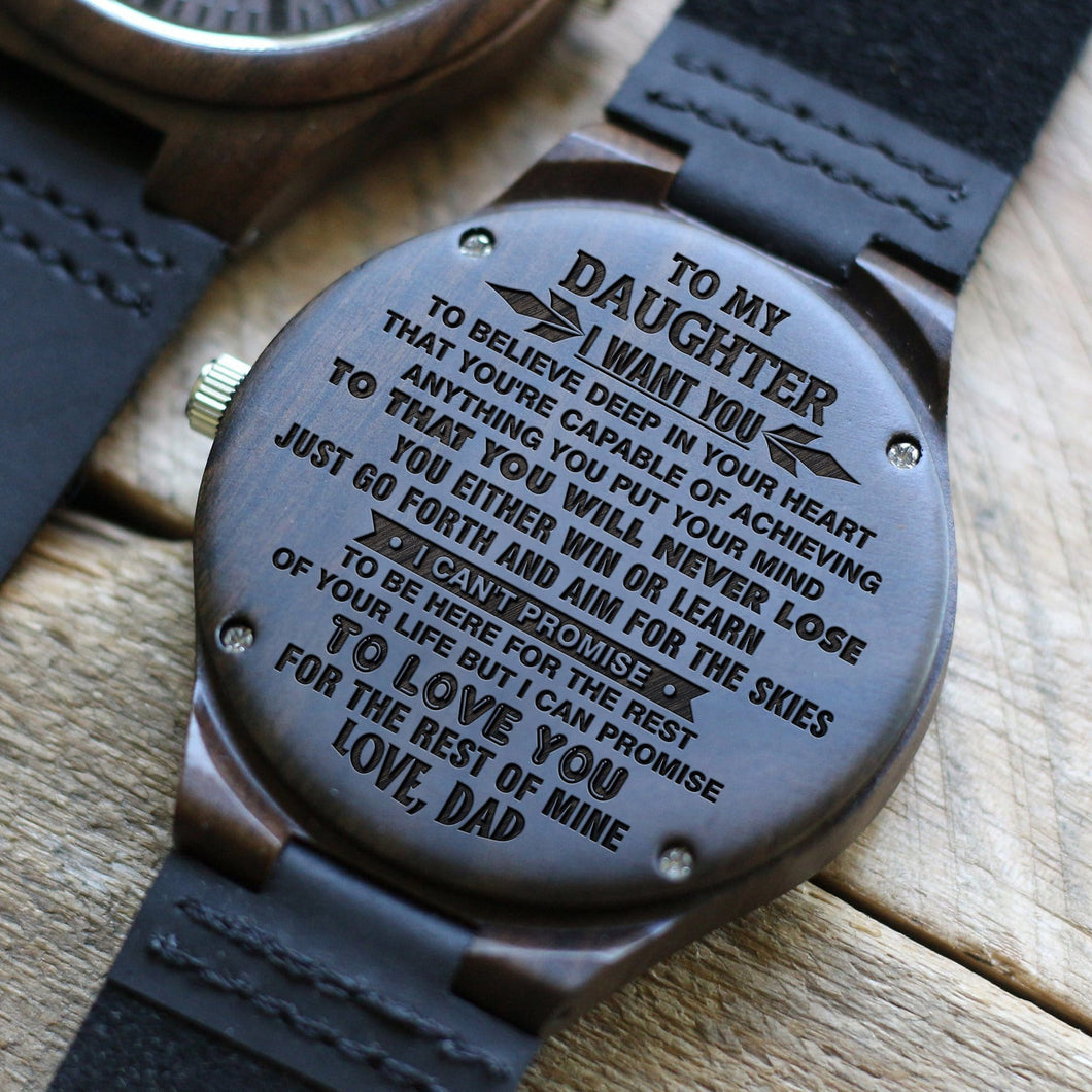 Dad To Daughter - Believe Deep In Your Heart Engraved Wood Watch