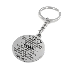 Dad To My Daughter You Are Capable Of Achieving Anything Engraved Keychain