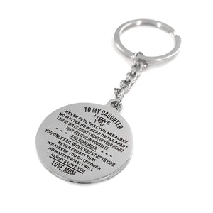 Mom To Daughter - Never Feel That You Are Alone Personalized Keychain