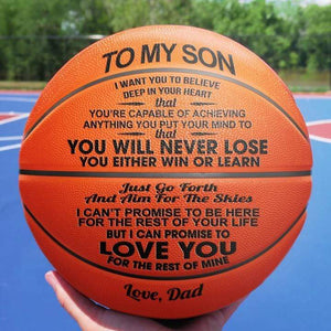 Dad To My Son You Will Never Lose Engraved Basketball