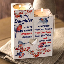 Mum To Daughter - You Are Loved More Wooden Candle Holders