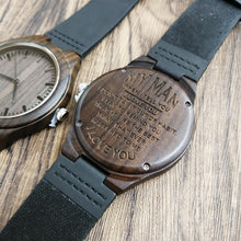 My Man When I Tell You Engraved Wooden Watch
